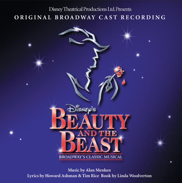 Beauty and the Beast: The Broadway Musical (Original Broadway Cast Recording)