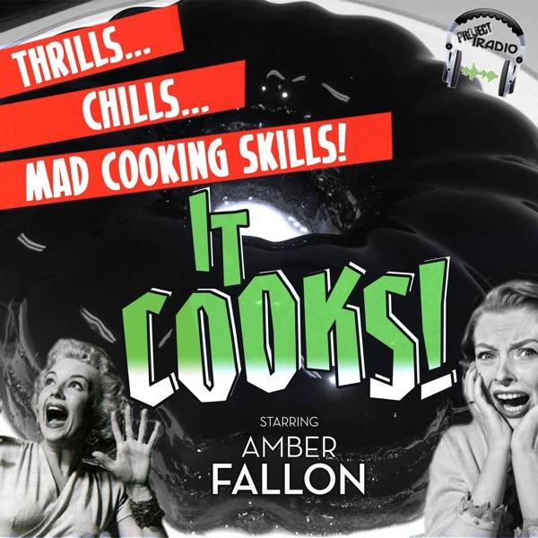 It Cooks!
