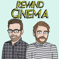 Podcast cover art for Rewind Cinema