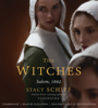 The Witches - Stacy Schiff