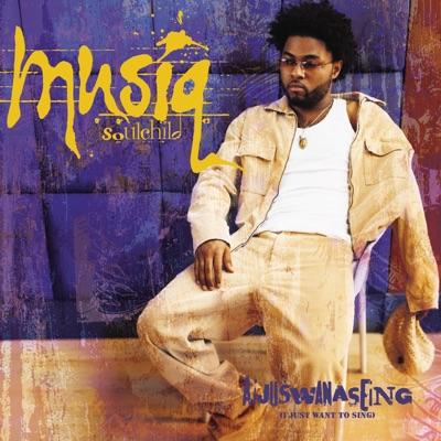 Aijuswanaseing - Musiq Soulchild