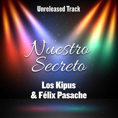 Nuestro Secreto (feat. Felix Pasache) - Single - Félix Pasache