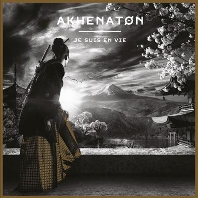 Je suis en vie - Akhenaton