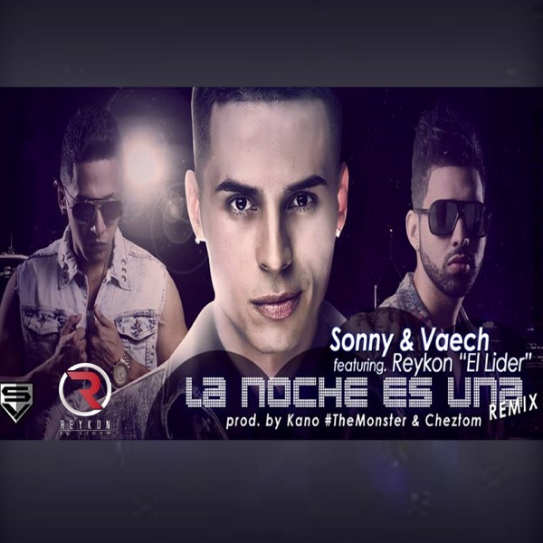La Noche Es Una (Remix) [feat. Sonny Y Vaech] - Single