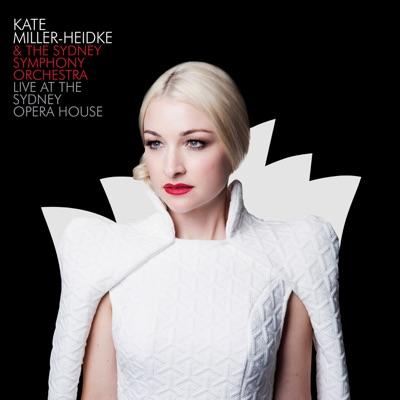 Live at the Sydney Opera House - Kate Miller-Heidke