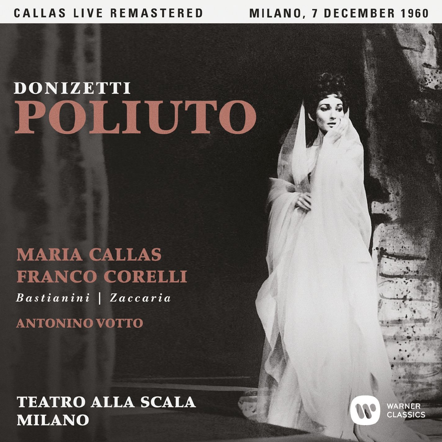 Donizetti: Poliuto (1960 - Milan) - Callas Live Remastered