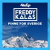 Freddy Kalas - Pinne for Sverige bild