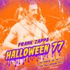 Halloween 77 (Live at Palladium, New York City, NY, 10/30/1977) - Frank Zappa