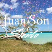 Siento - Juan Son