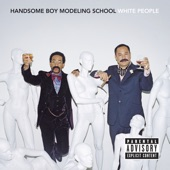 Handsome Boy Modeling School - The World's Gone Mad featuring Del The Funky Homosapien, Barrington Levy & Alex Kapranos