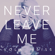Never Leave Me - Lola Bliss