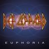 Euphoria, Def Leppard