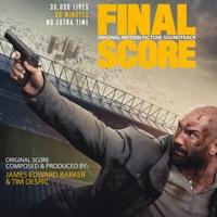 Final Score (Original Motion Picture Soundtrack)