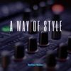 A Way of Style