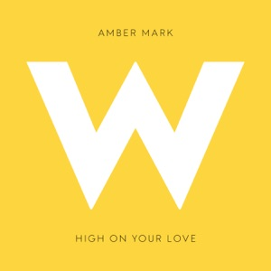 High on Your Love - Single Mp3 Download