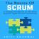 Aditi Agarwal - The Basics of Scrum: A Simple Handbook to the Most Popular Agile Scrum Framework (Unabridged)