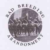 Bad Breeding - Abandonment