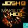 Make It Hot - Josh B