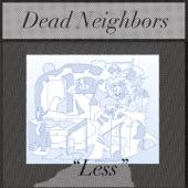 Dead Neighbors - No Escape