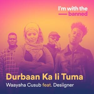 Durbaan Ka Ii Tuma (feat. Desiigner) - Single Mp3 Download