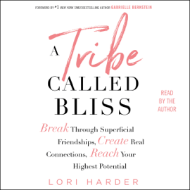 A Tribe Called Bliss (Unabridged) audiobook