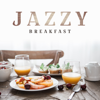 Jazzy Breakfast: Smooth, Relaxing Sax & Guitar Jazz for Morning Motivation & Coffee Break - Jazz Sax Lounge Collection & Jazz Guitar Music Zone