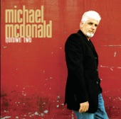Michael McDonald - Baby I Need Your Love (2004)