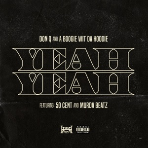 Yeah Yeah (feat. 50 Cent and Murda Beatz) - Single Mp3 Download