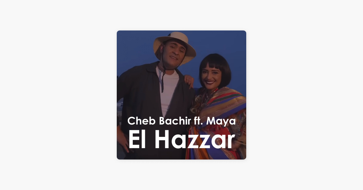 music cheb bachir ft maya