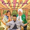 Ready For My Vyah - Single