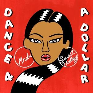 Dance 4 a Dollar - EP