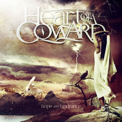 Hope and Hindrance (5th Anniversary Remaster) - Heart of a Coward
