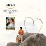 Download Lagu Anji - Menunggu Kamu (From