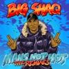 Man s Not Hot The Remixes