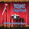 Bob Zany - Unplugged  Plugged up BayBee Album
