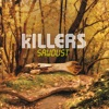 Sawdust, The Killers