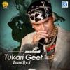 Tukari Geet Bandhoi Vol 2