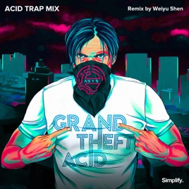 GTA (Acid Trap Mix) - Single by A*S*Y*S on iTunes