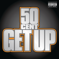 50 Cent - Get Up artwork