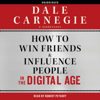 Dale Carnegie & Associates - How to Win Friends and Influence People in the Digital Age (Unabridged) artwork