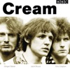 BBC Sessions (Live), Cream