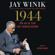 Jay Winik - 1944 (Unabridged)
