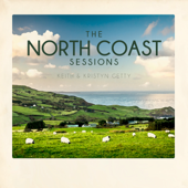 North Coast Sessions-Keith & Kristyn Getty