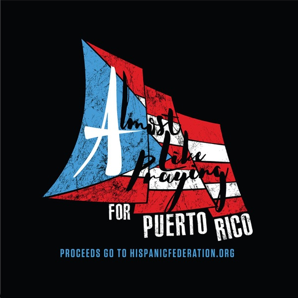 Almost Like Praying (feat. Artists for Puerto Rico) - Single