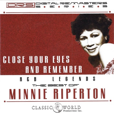 Close Your Eyes and Remember: The Best Of - Minnie Riperton