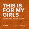 This Is for My Girls - Single, Kelly Clarkson, Chloe x Halle, Missy Elliott, Jadagrace, Lea Michele, Janelle Monáe, Kelly Rowland & Zendaya