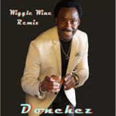 Wiggle Wine Remix Donchez Dacres - Donchez Dacres