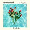 Alle Farben & RHODES - H.O.L.Y. Grafik