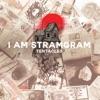 I AM STRAMGRAM - Camilla