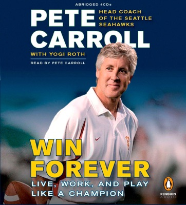 Win Forever: Live, Work, and Play Like a Champion (Abridged)